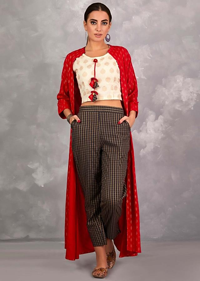 Red Long Jacket With Foil Printed Buttis Paired With Off White Crop Top And Grey Cigarette Pants