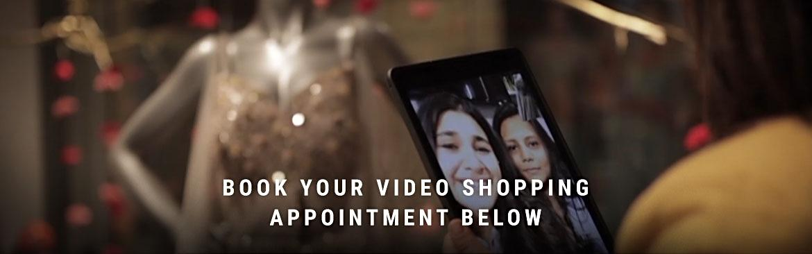 BOOK YOUR VIDEO SHOPPING APPOINTMENT BELOW
